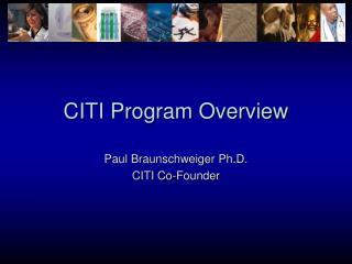 CITI Program Overview