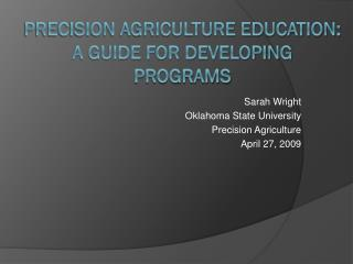Precision Agriculture Education: A Guide for Developing Programs