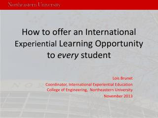 How to offer an International  Experiential  Learning Opportunity to  every  student