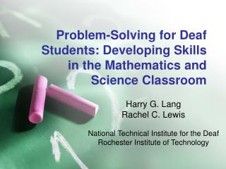 Problem-Solving for Deaf Students: Developing Skills in the Mathematics and Science Classroom