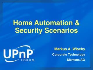 Home Automation & Security Scenarios
