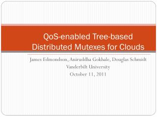 QoS -enabled Tree-based Distributed  Mutexes  for Clouds