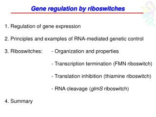 Gene regulation by riboswitches