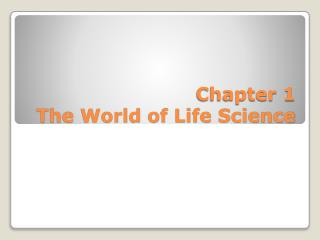 Chapter 1 The World of Life Science