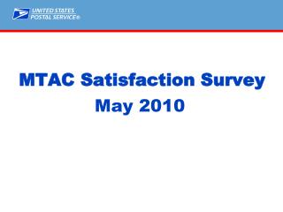 MTAC Satisfaction Survey May 2010
