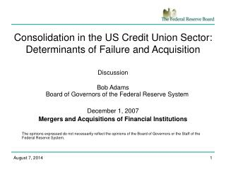 Consolidation in the US Credit Union Sector: Determinants of Failure and Acquisition
