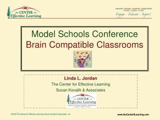 Model Schools Conference Brain Compatible Classrooms