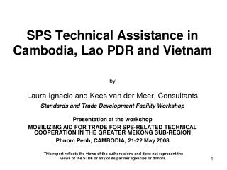 SPS Technical Assistance in Cambodia, Lao PDR and Vietnam