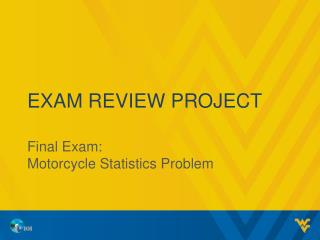 Exam Review Project