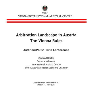 VIAC VIENNA INTERNATIONAL ARBITRAL CENTRE