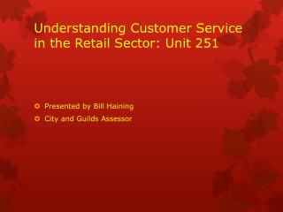 Understanding Customer Service in the Retail Sector: Unit 251