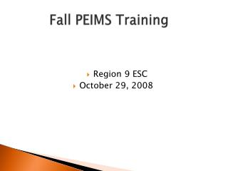Fall PEIMS Training