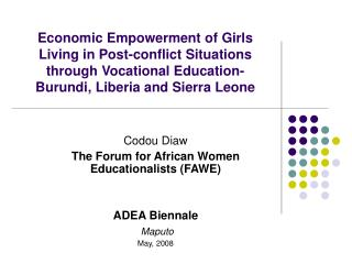 Economic Empowerment of Girls Living in Post-conflict Situations through Vocational Education- Burundi, Liberia and Sier