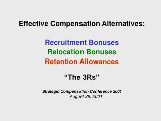 Effective Compensation Alternatives: