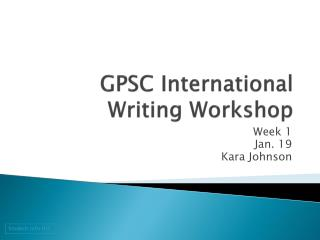 GPSC International Writing Workshop