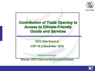 Contribution of Trade Opening to Access to Climate-Friendly  Goods and Services