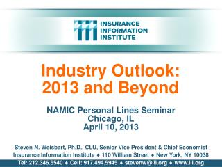 Industry Outlook: 2013 and Beyond