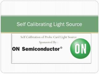 Self Calibrating Light Source