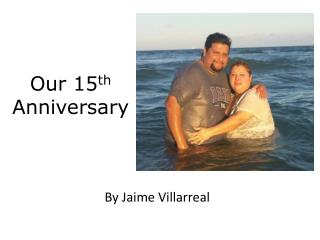 Our 15 th  Anniversary