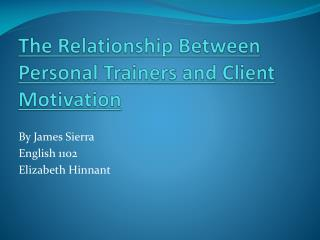 The Relationship Between Personal Trainers and Client Motivation