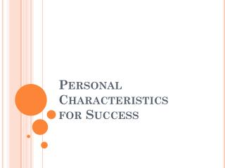 Personal Characteristics  for Success