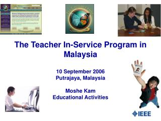 The Teacher In-Service Program in Malaysia