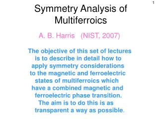 Symmetry Analysis of Multiferroics