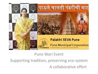 Pune  Wari  Event Supporting tradition, preserving eco-system