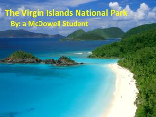 The Virgin Islands National Park