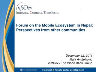 Forum on the Mobile Ecosystem in Nepal: Perspectives  from other communities