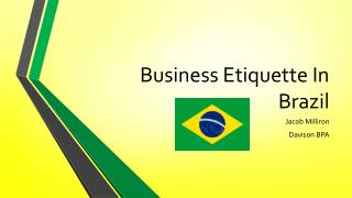 Business Etiquette In Brazil
