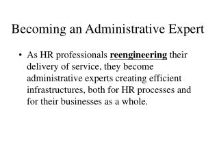 Becoming an Administrative Expert