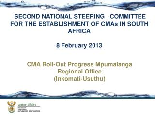 SECOND NATIONAL STEERING   COMMITTEE FOR THE ESTABLISHMENT OF CMAs IN SOUTH AFRICA