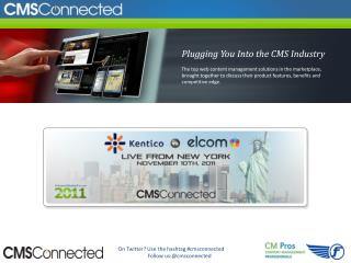 Plugging You Into the CMS Industry