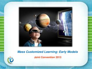 Mass Customized  Learning: Early Models