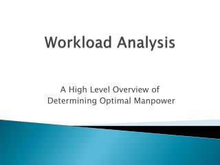 Workload Analysis