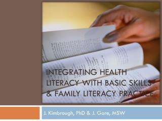 Integrating Health Literacy with Basic Skills & Family Literacy Practice