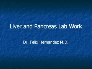 Liver and Pancreas Lab Work