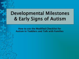 How to use the Modified Checklist for Autism in Toddlers and Talk with Families