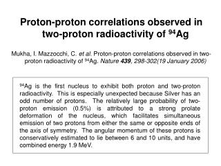 Proton-proton correlations observed in two-proton radioactivity of  94 Ag