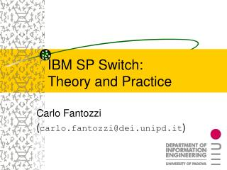 IBM SP Switch: Theory and Practice
