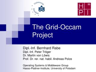 The Grid-Occam Project