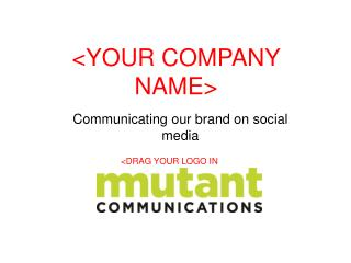<YOUR COMPANY NAME>