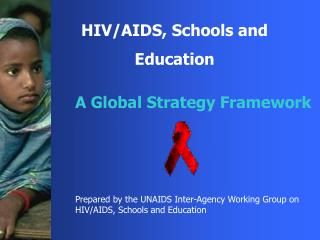 HIV/AIDS, Schools and  Education