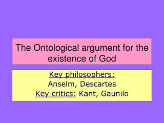 The Ontological argument for the existence of God