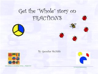 "Get the ""Whole"" story on FRACTIONS"