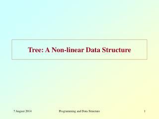 Tree: A Non-linear Data Structure