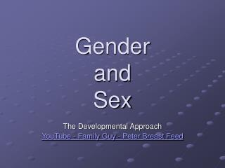Gender and  Sex