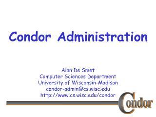 Condor Administration