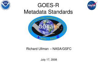 GOES-R  Metadata Standards